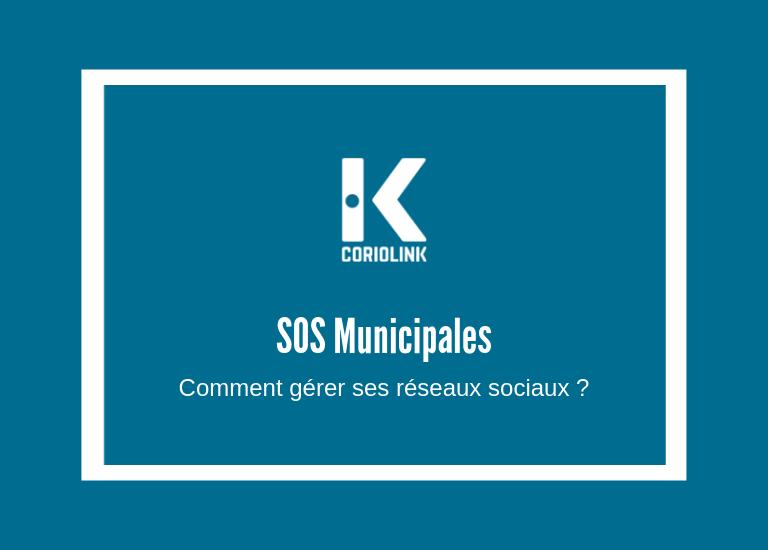 SOS Municipales et communication politique - Comment gérer ses réseaux sociaux ?